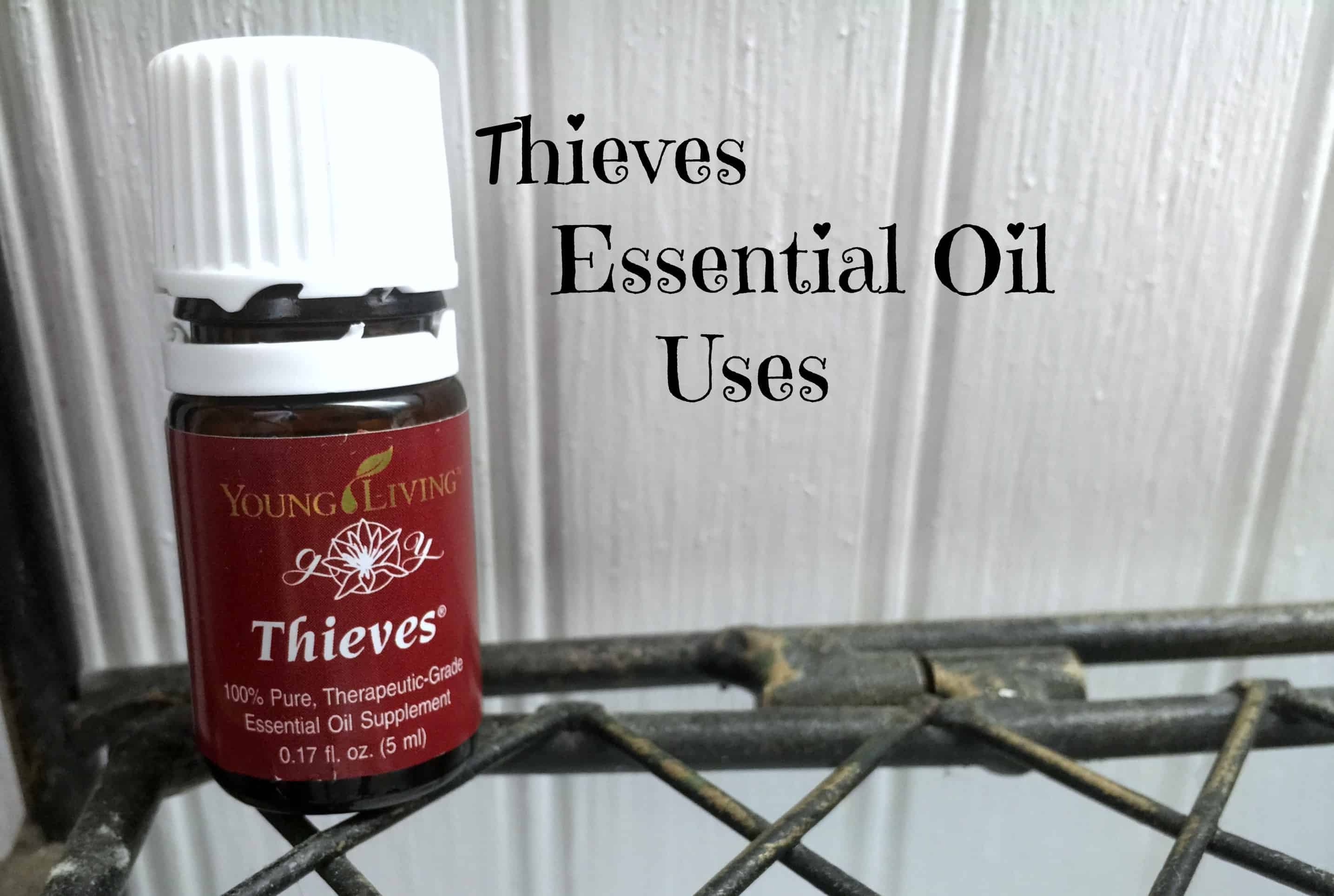 Thieves Essential Oil Uses- Sunshine Momma