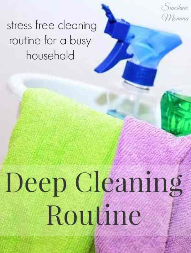 Stress Free Deep Cleaning Routine