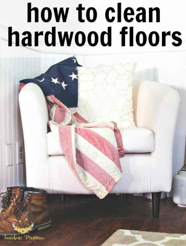 How to get hardwood floors clean