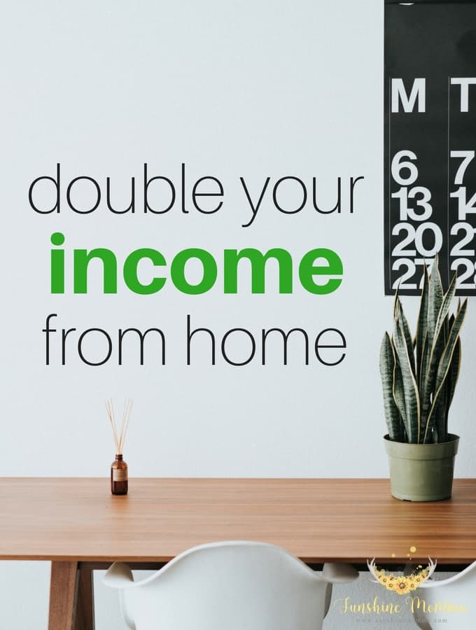10 Ways to Double Your Income from Home