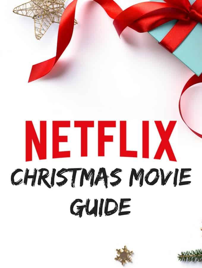Netflix Christmas Movie Guide - Sunshine Momma