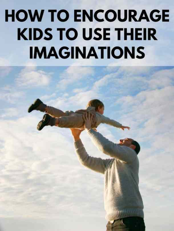 How to Encourage Kids to Use Their Imaginations