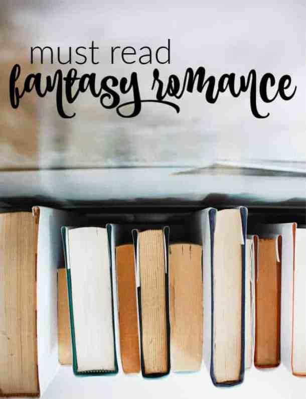 Must Read Fantasy Romance Books