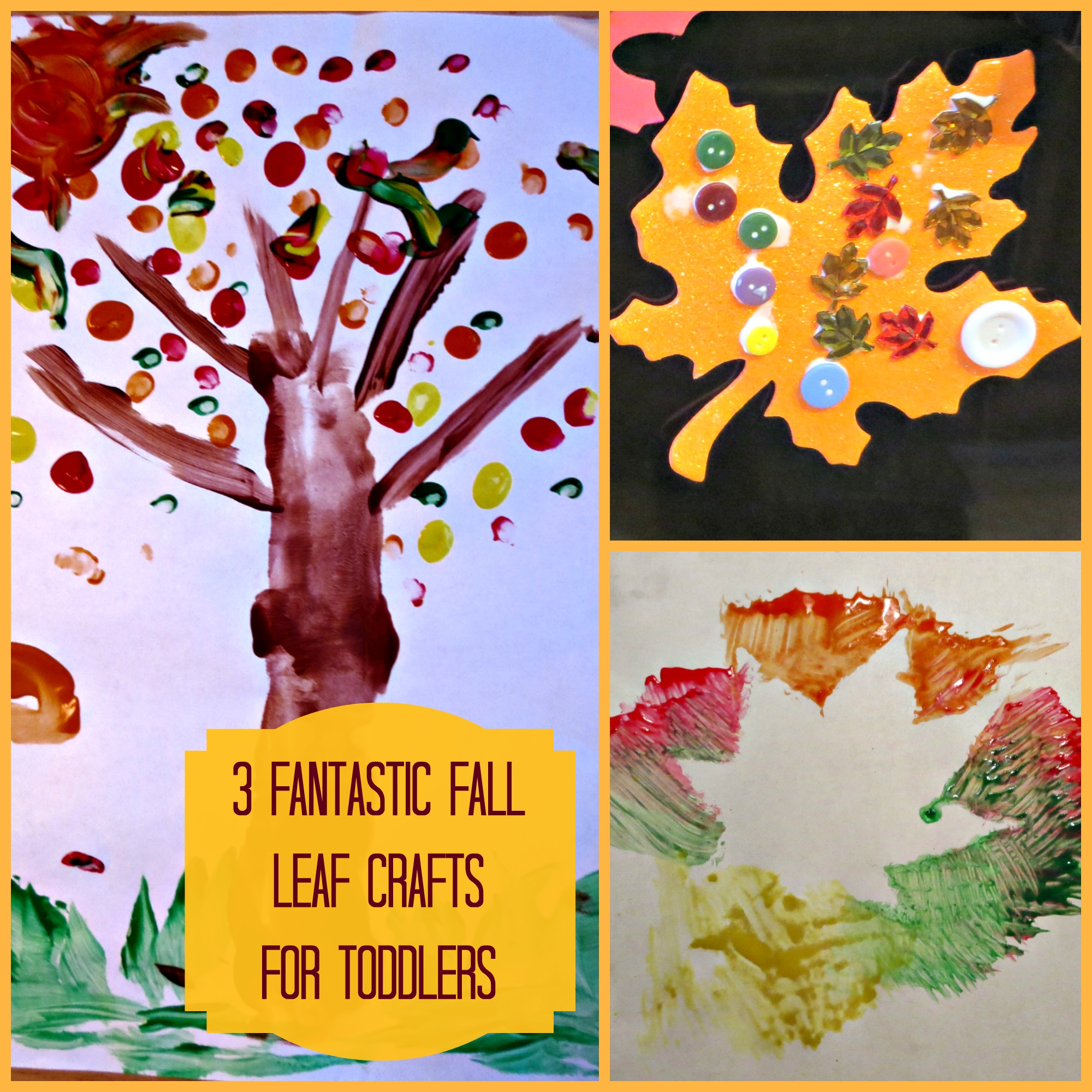 3 Fantastic Fall Leaf Crafts For Toddlers