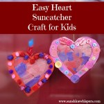 Cute and Easy Heart Suncatcher Crafts for Kids