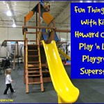 Fun Things to Do With Kids in Howard County: Play 'n Learn Playground Superstores