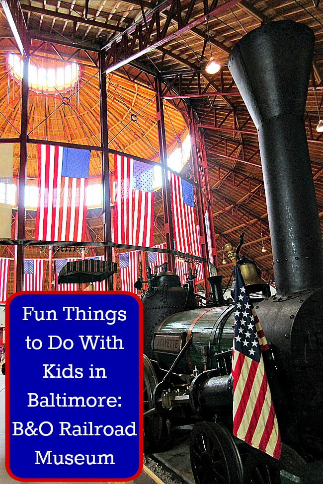 Fun Things To Do With Kids In Baltimore BO Railroad Museum - 12 things to see and do in baltimore