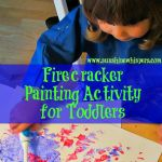 Firecracker Painting Activity for Toddlers