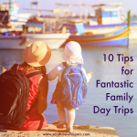 fantastic family day trips