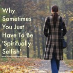 spiritually selfish