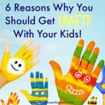 6 Reasons Why You Need to Get Crafty With Your Kids