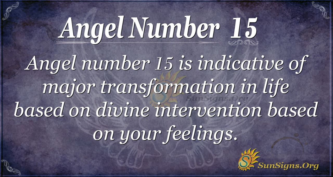 Angel Number 15 Meaning Love And Determination Sunsigns Org