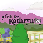 """A Gift for Kathryn"" title card"