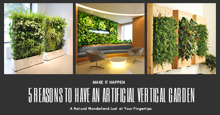 5 Reasons to Have an Artificial Vertical Garden