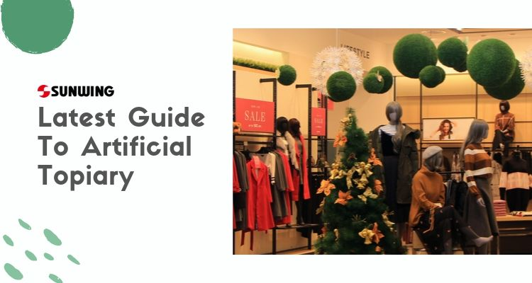 Latest Guide To Artificial Topiary
