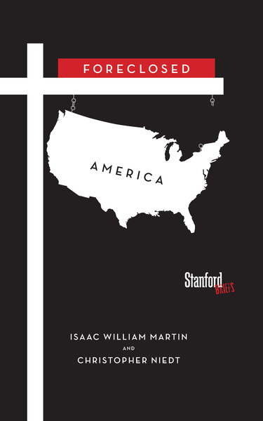 Cover of Foreclosed America by Isaac Martin and Christopher Niedt