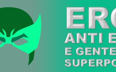 Eroi, Anti eroi e gente con superpoteri