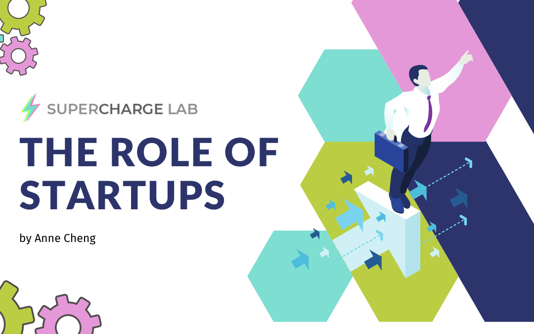 The Role of Startups in Creating a Better World