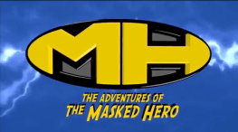 Adventures of The Masked Hero