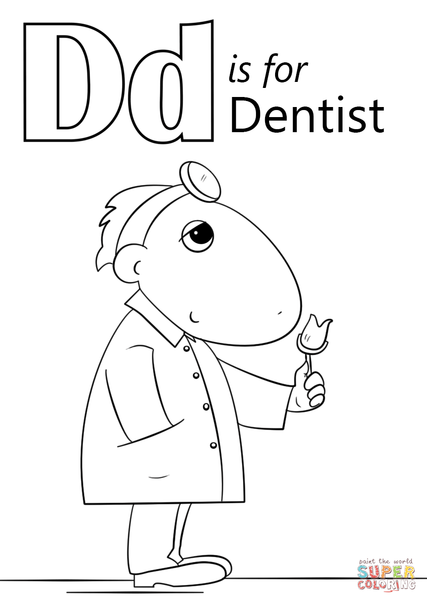 Letter D Is For Dentist Coloring Page Free Printable Coloring Pages