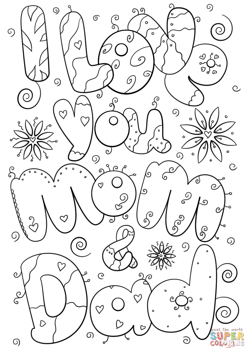 I Love You Mom And Dad Coloring Page Free Printable