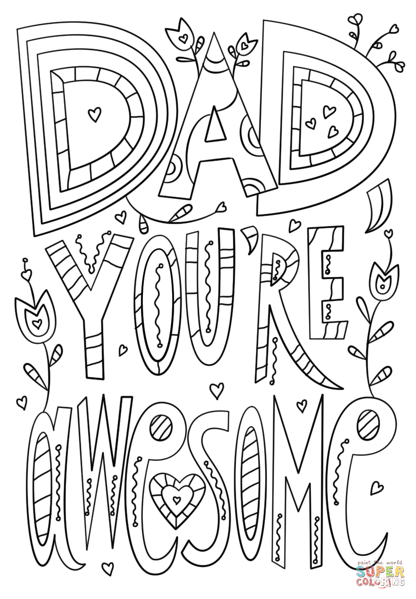 dad you're awesome coloring page  free printable coloring
