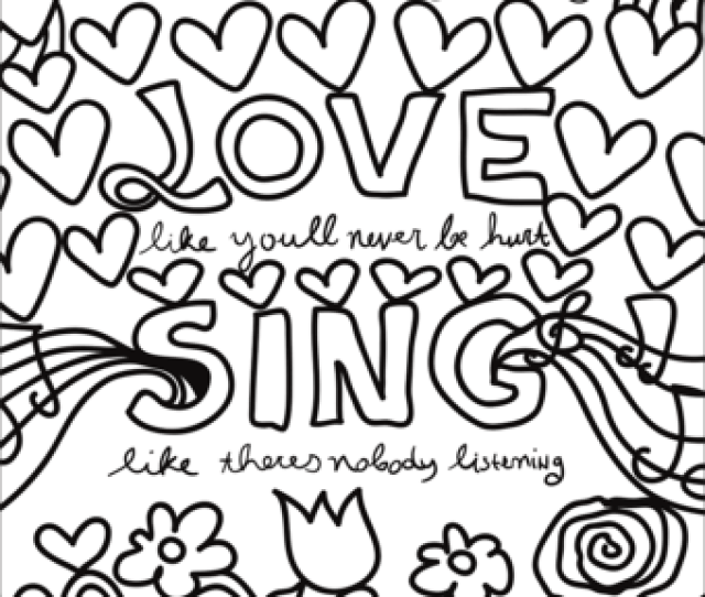 Dance Love Sing Live Coloring Page Free Printable Coloring Pages
