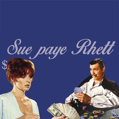 «Sue paye Rhett» et sa collec'
