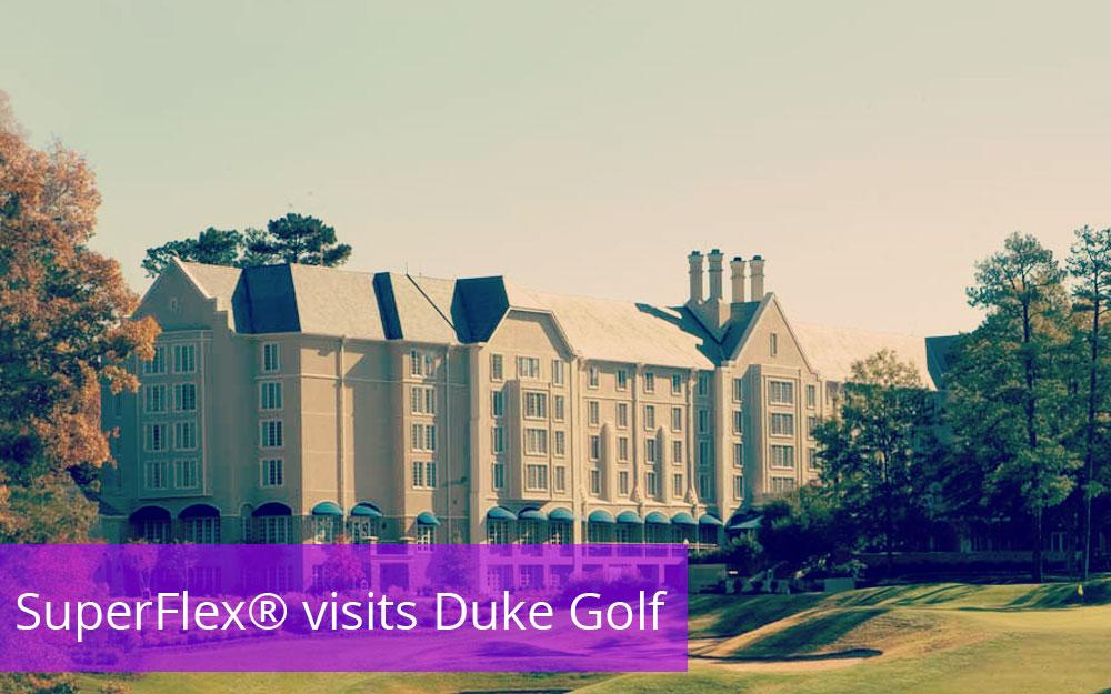 SuperFlex® Visits Duke University Golf