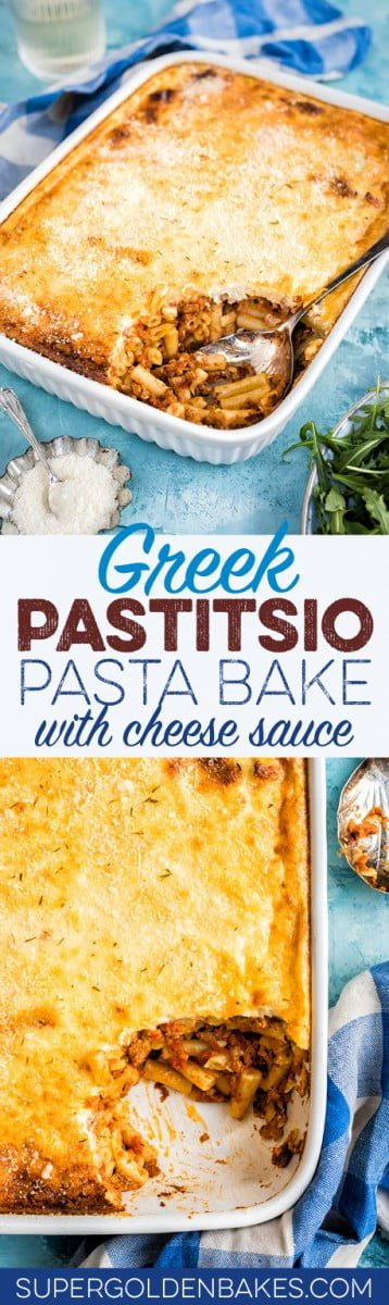 Greek Pastitsio recipe - beef mince and pasta bake that closely resembles lasagne but is easier to make and a true family favourite.
