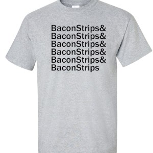 and bacon strips sport gray