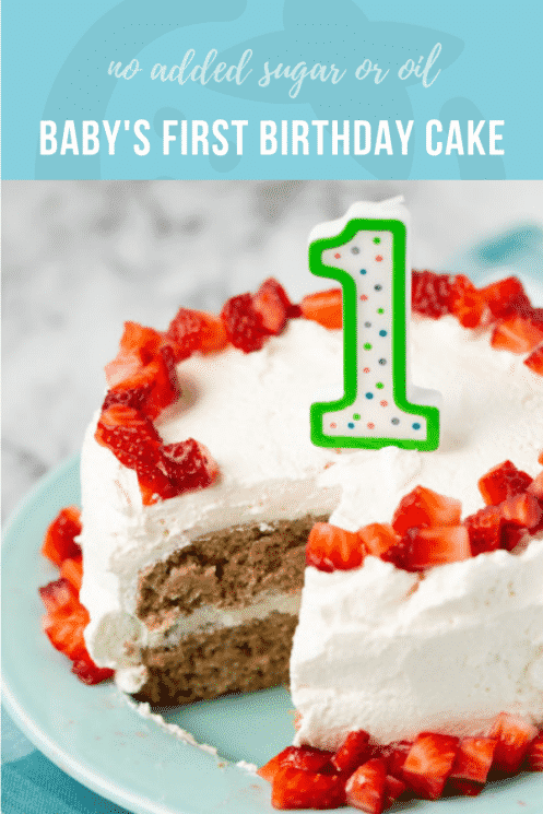 Baby's First Birthday Cake | Healthy Ideas and Recipes for Kids