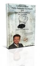 Paleo Gehirn-Pflege Rezepte 2.0 - Das Kochbuch
