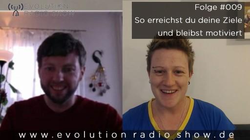 Evolution Radio Show Folge #009 – SMARTe Ziele