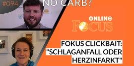 """ERS Folge #094: Stellungnahme zum Focus Artikel """"Schlaganfall oder Herzinfarkt: Darum ist der No-Carb-Wahn lebensgefährlich"""""""