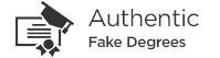 Authentic Fake Degrees