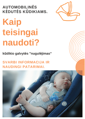 automobilinė kėdutė; plagiocefalija; kreiva kudikio galvyte; nuguleta kudikio galvyte