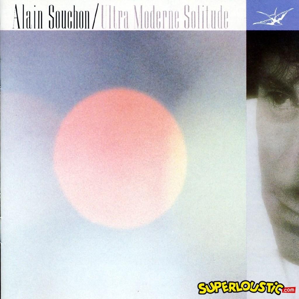 Alain Souchon – Ultra moderne solitude