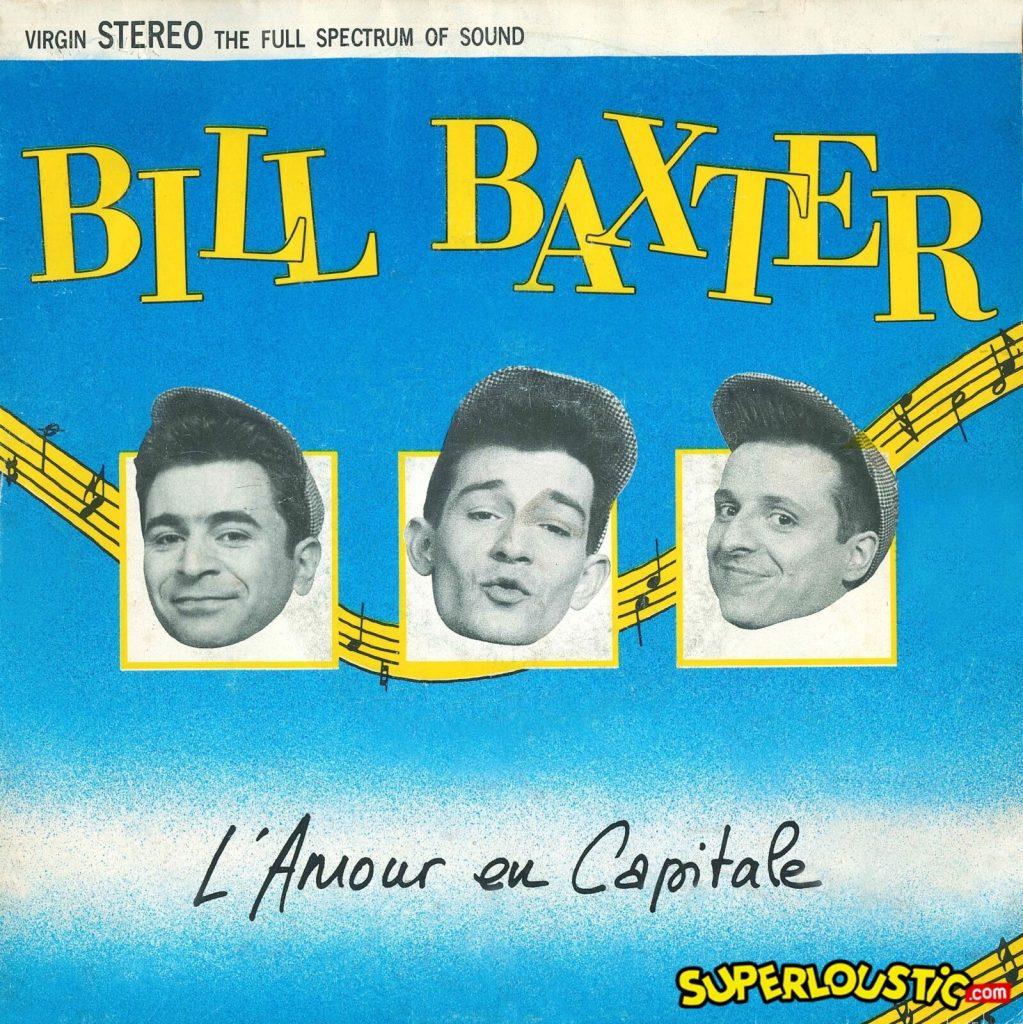 Bill Baxter – L'Amour en Capitale