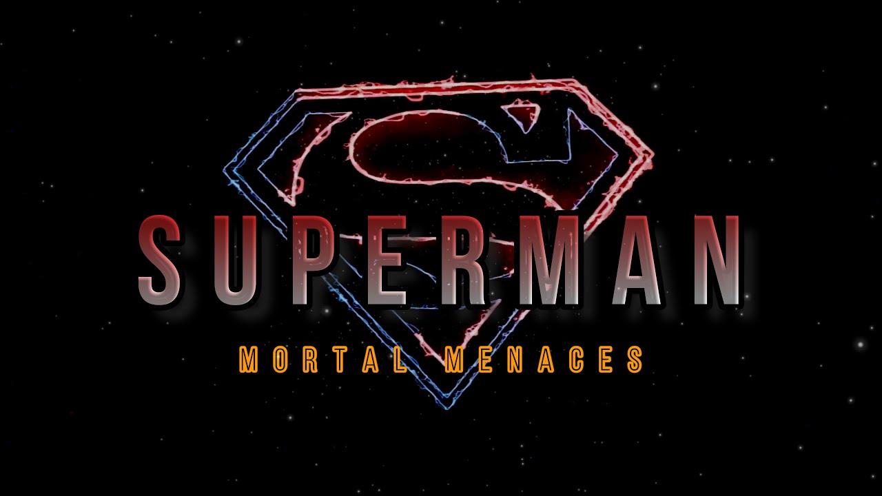 Superman: Mortal Menaces