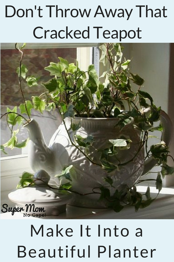 How to Make a Tea Pot Planter from an Old Cracked Teapot