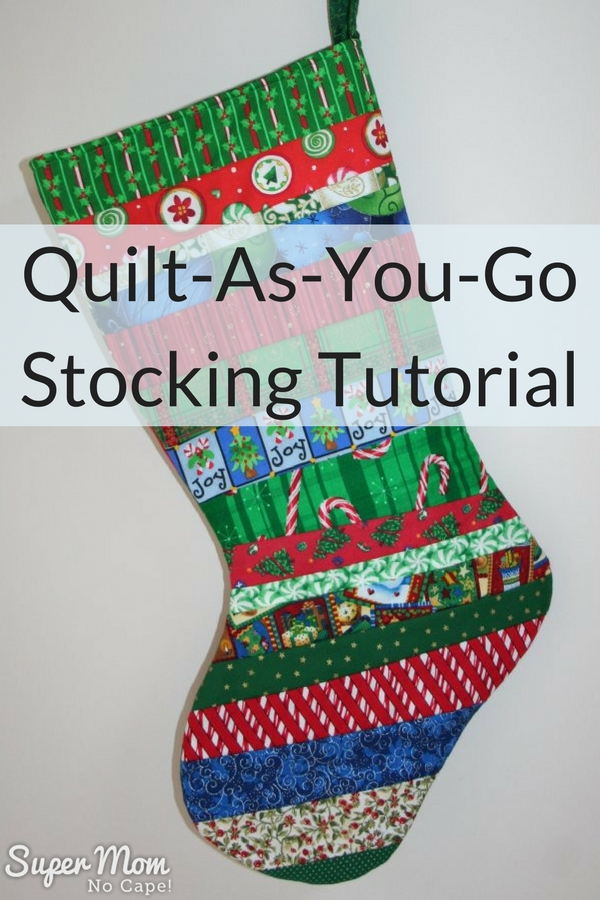 Quilt-As-You-Go Stocking Tutorial