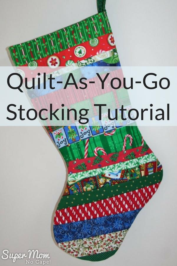 Quilt-As-You-Go Christmas Stocking Tutorial – Part One – Super Mom ... : quilted christmas stocking tutorial - Adamdwight.com