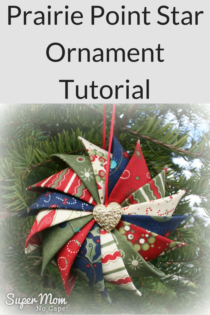 Prairie Point Star Ornament Tutorial - Easy, Elegant ...