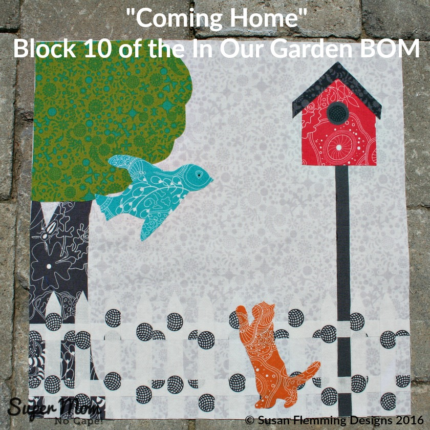 Coming Home Block 10 of the In Our Garden BOM