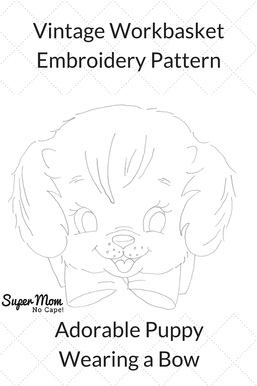 Vintage Workbasket Embroidery Pattern - Adorable Puppy Wearing a Bow