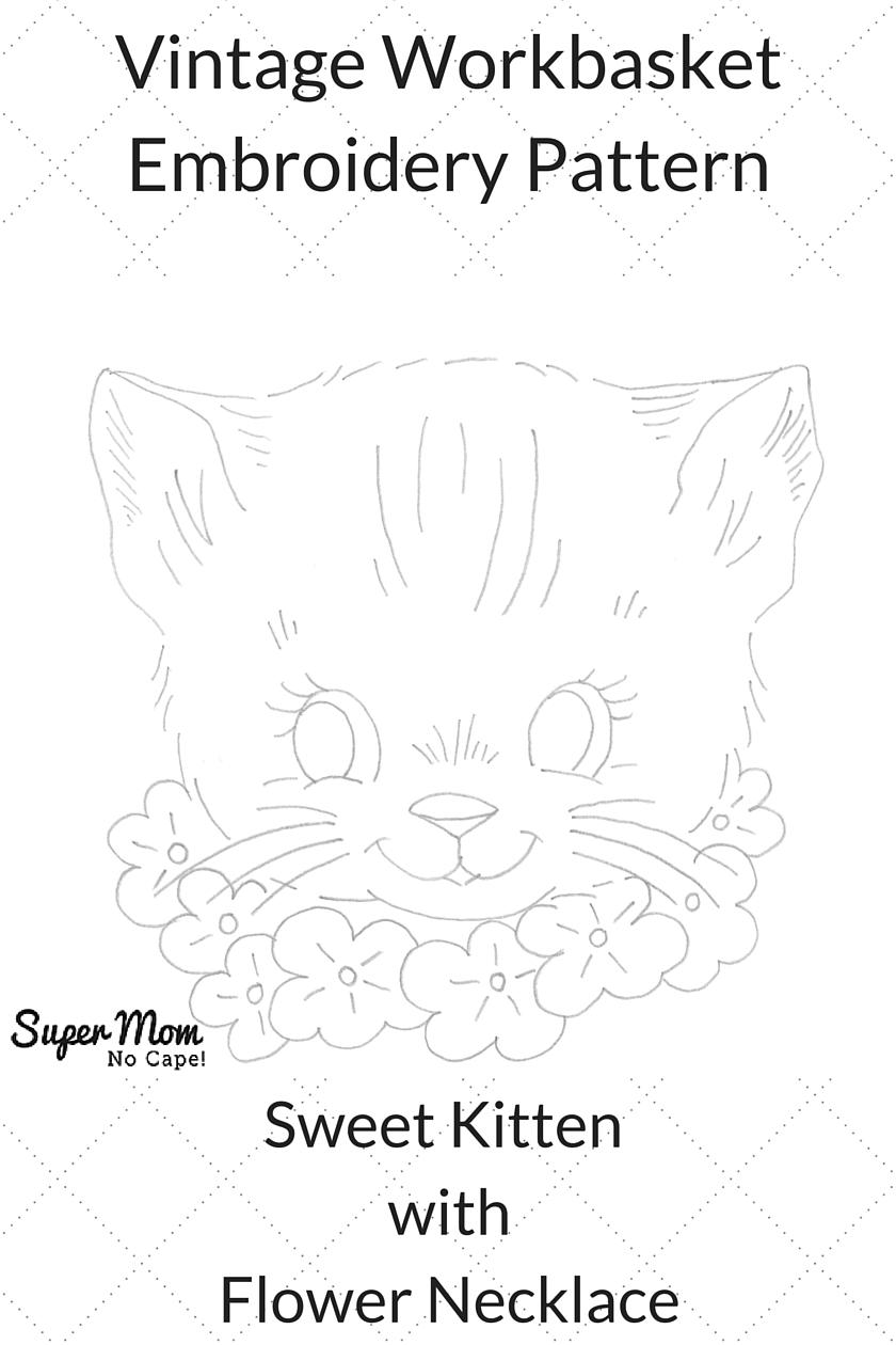 Vintage Workbasket Embroidery Pattern - Sweet Kitten with Flower Necklace
