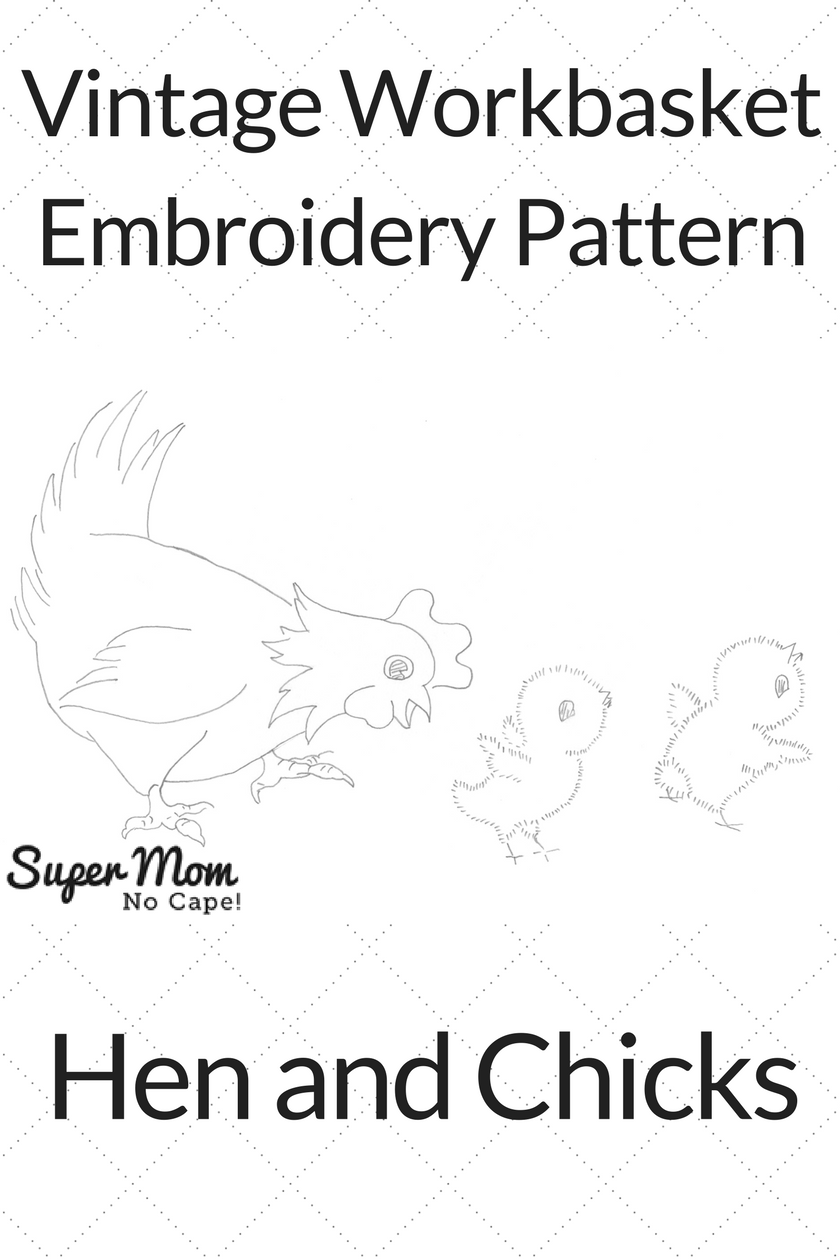 Vintage Workbasket Embroidery Pattern - Hen and Chicks