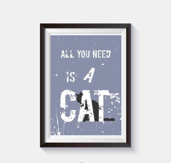 plakat koty dekoracja all you need is a cat