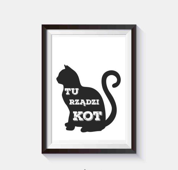 tu rządzi kot plakat grafika czarno biała